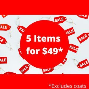 HUGE CLOSET CLEAR OUT! 5 ITEMS FOR $49 + SHIPPING